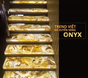 Đá xuyên sáng onyx cao cấp tại Việt Nam