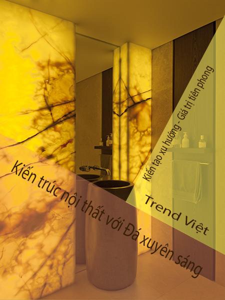 Đá xuyên sáng Trend Việt