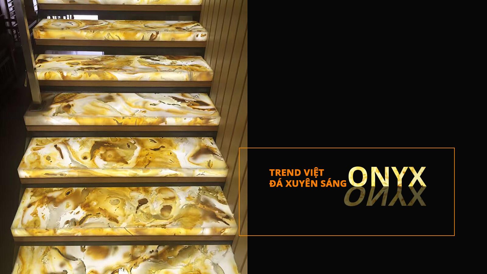 Cầu thang xuyên sáng từ Đá ngọc Onyx